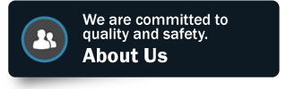 We are committed to quality and safety | About Us